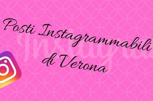 posti instagrammabili per fotografare Verona