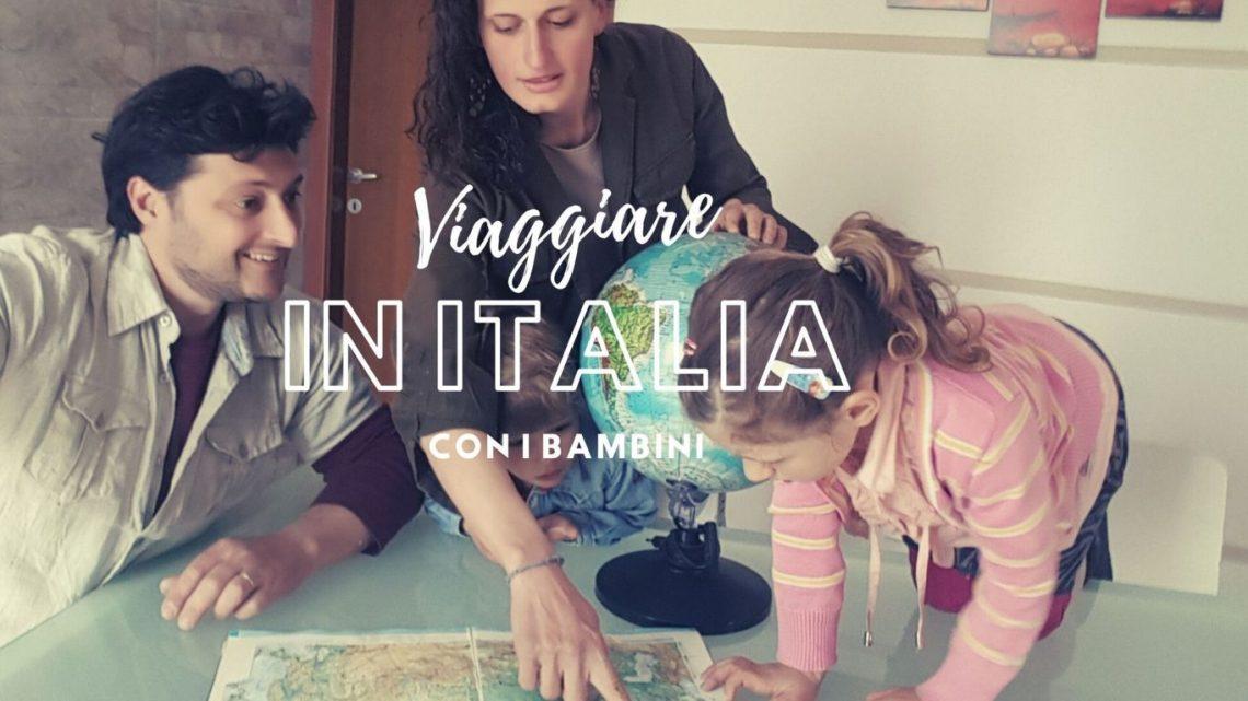 Posti dove andare in vacanza in Italia con bambini