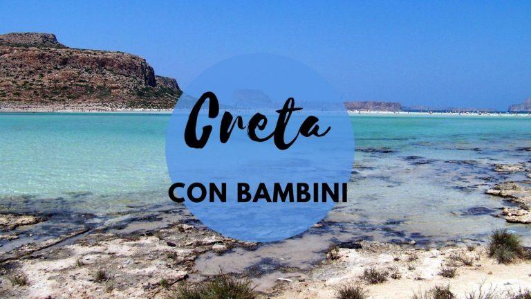 Creta con bambini: itinerario Creta di 15 giorni in auto